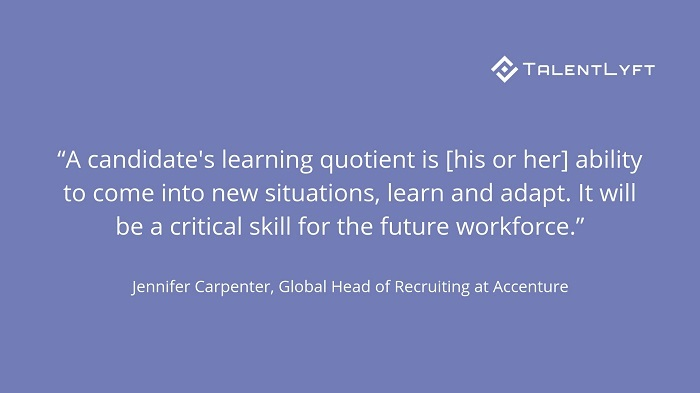 Hiring-for-learning-quotient-is-hiring-for-the-future-Jennifer-Carpenter-Quote