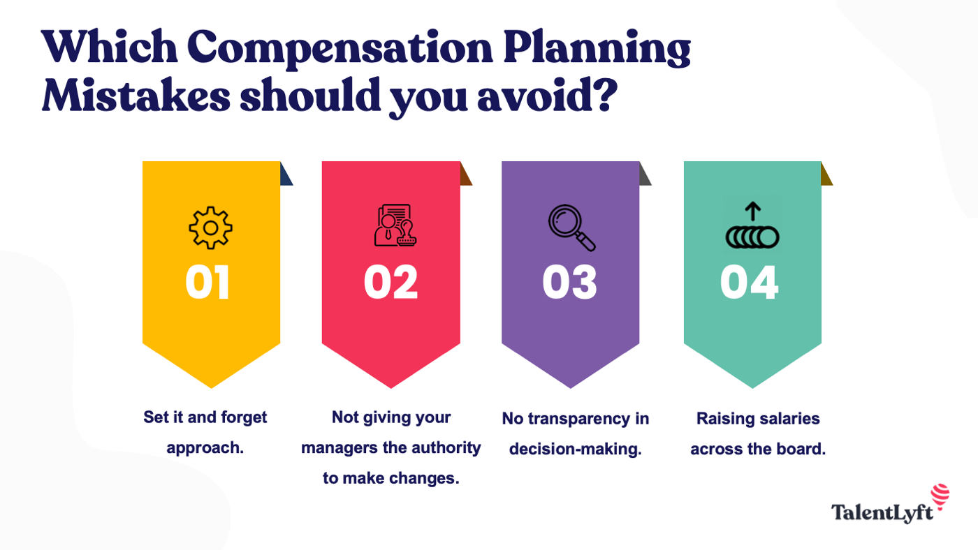 compensation planning mistakes to avoid