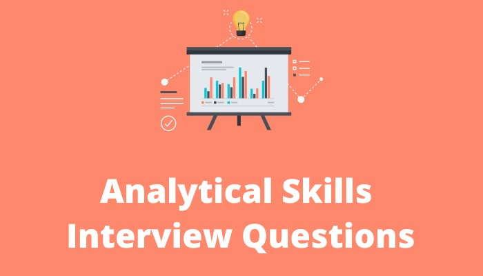 Analytical-skills-interview-questions