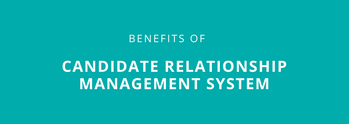 Candidate-Relationship-Management-benefits