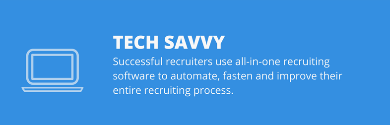 tech savy successful recruiters