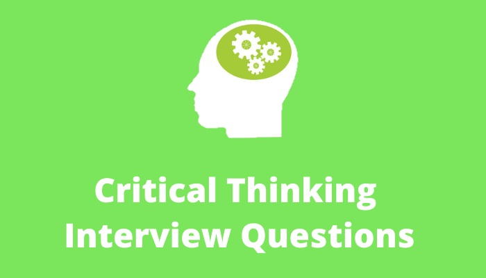 Critical-thinking-interview-questions