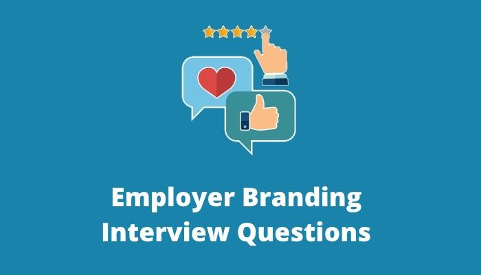 Employer-Branding-Interview-Questions