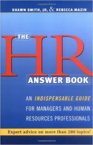 HR Answer Book, The: An Indispensable Guide for Managers and Human Resources Professionals