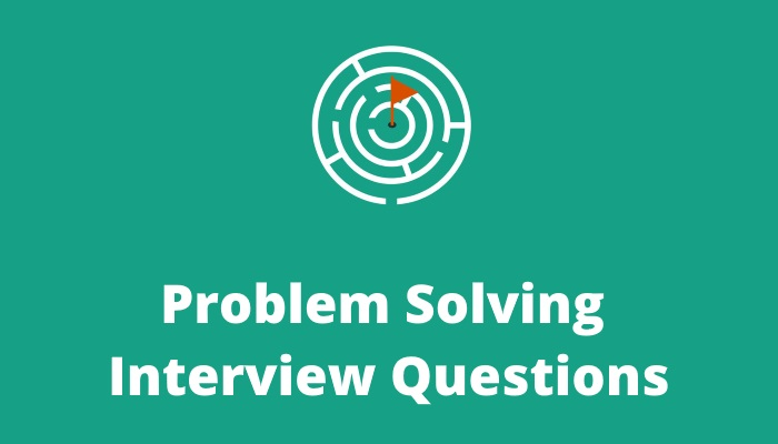 Problem-solving-interview-questions