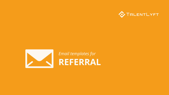 Referral-email-templates