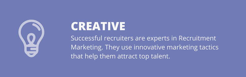 creative recruiters are successful