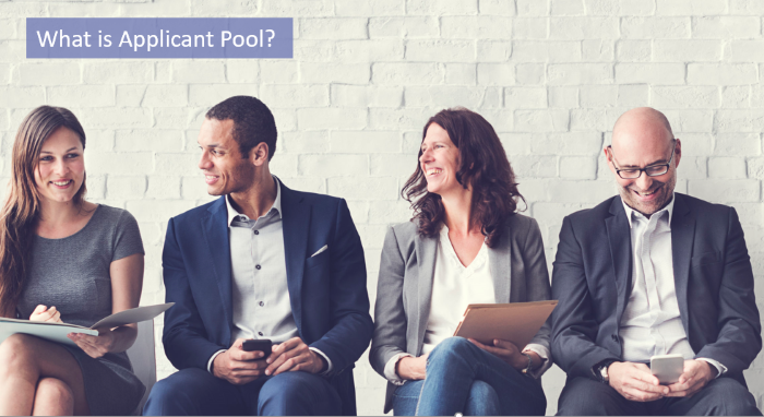 what is an applicant pool