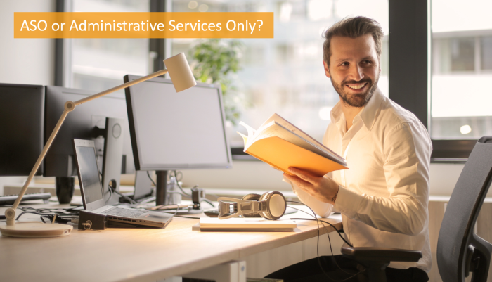what is ASO or administrative services only