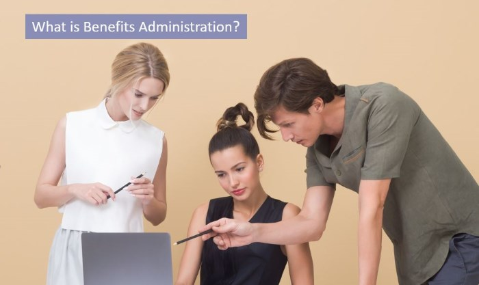 what is benefits administration