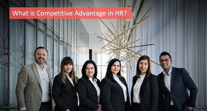 what-is-competitive-advantage-in-hr