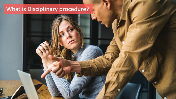 what-is-disciplinary-procedure