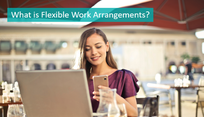what-is-flexible-work-arrangements