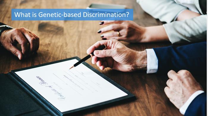 Genetic-based Discrimination