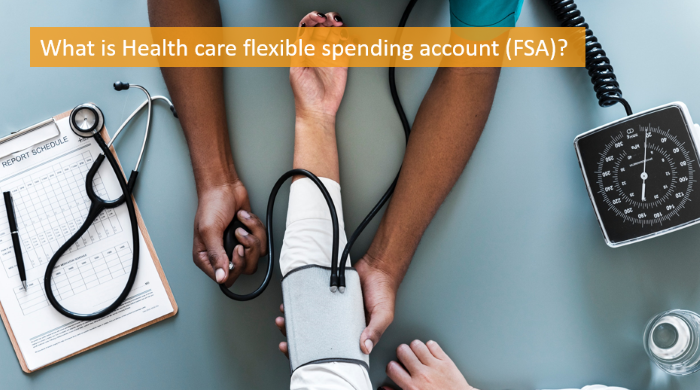 what-is-health-care-flexible-spending-account-fsa