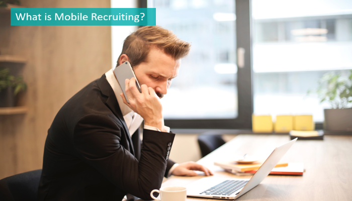 what-is-mobile-recruiting