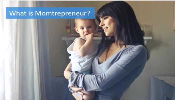 what-is-momtrepreneur