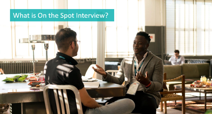 what-is-on-the-spot-interview