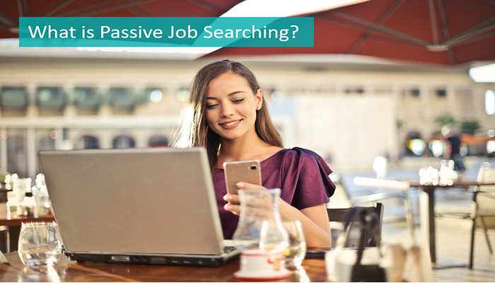 what-is-passive-job-searching