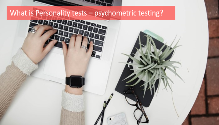 what-is-personality-tests-psychometric-testing