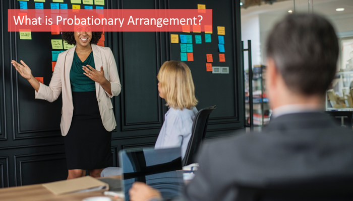 what-is-probationary-arrangement