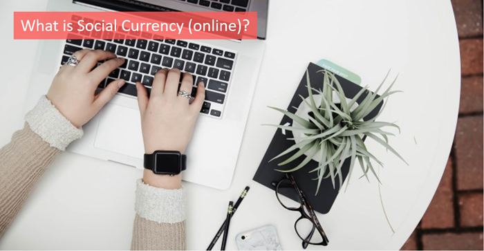 what-is-social-currency-online
