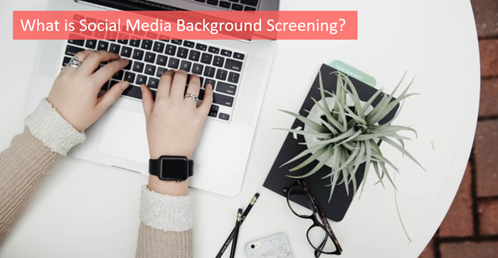 what-is-social-media-background-screening