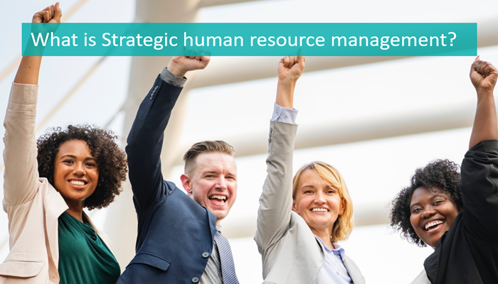 what-is-strategic-human-resource-management