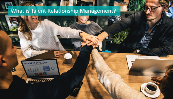 What-is-talent-relationship-management