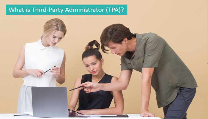 what-is-third-party-administrator-tpa
