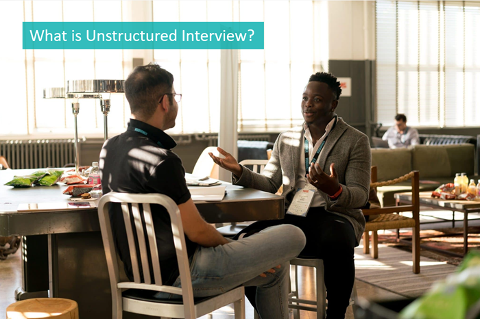 what-is-unstructured-interview